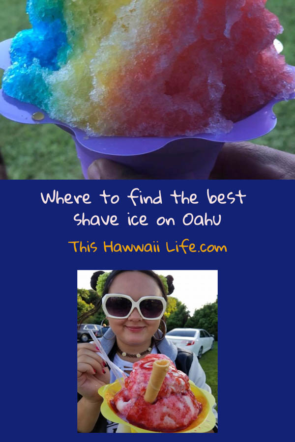 pinterest pin Where to find the best shave ice on Oahu