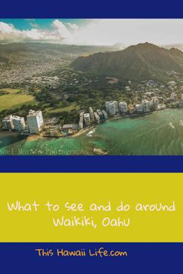 What to see and do around Waikiki