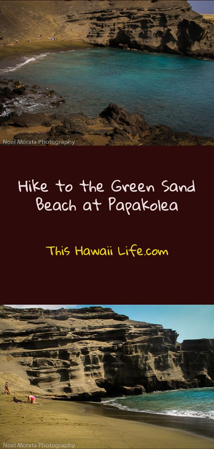 pinterest hike-to-a-green-sand-beach-at-Papakolea-Big-Island