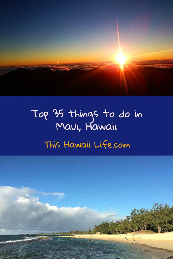 Pinterest Top 35 things to do in maui hawaii