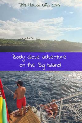 Body Glove adventure along the kona coast