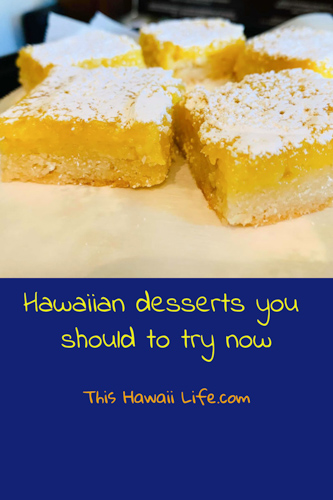 Hawaiian desserts you should try now