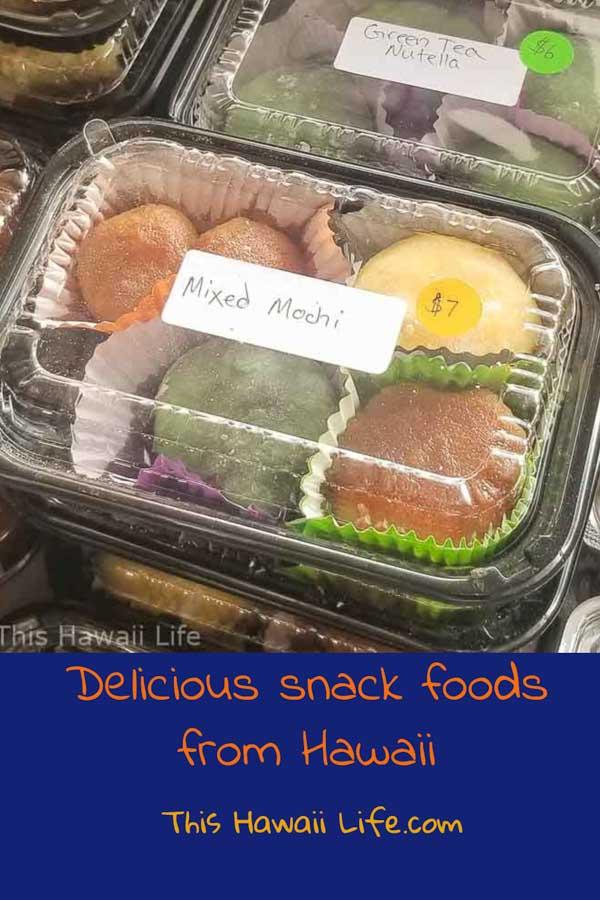 Delicious snack foods of Hawaii