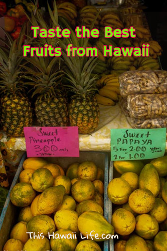 Taste the best fruits from Hawaii now