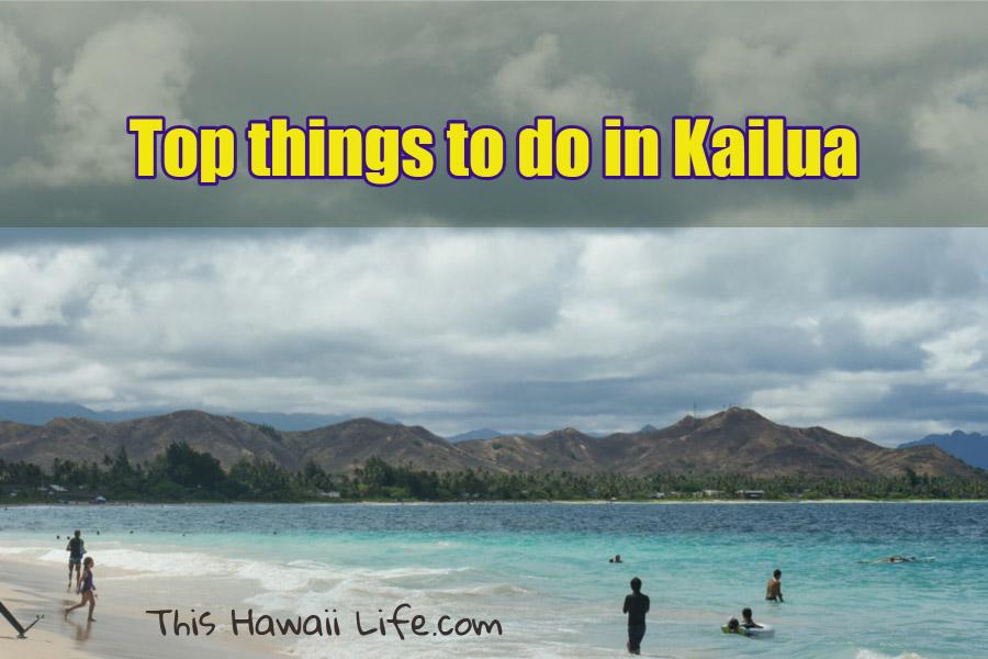 Top things to see Kailua