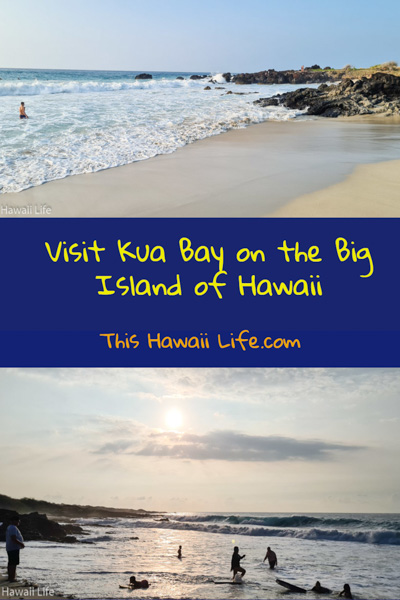 Enjoy this post - Pin it for later Kua Bay