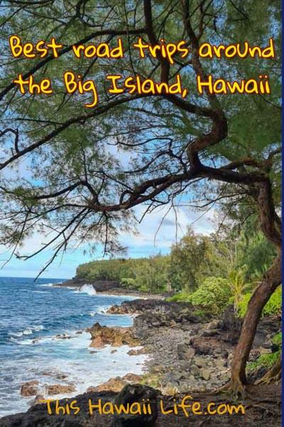 Best road trips around the Big Island