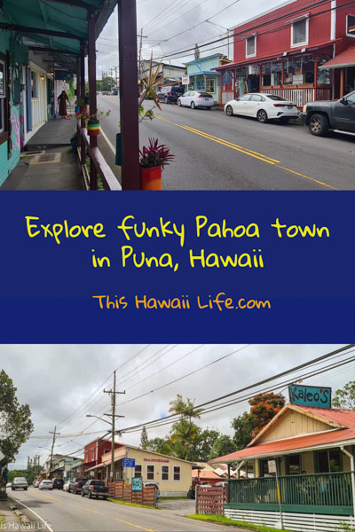 Pin or save this to your Hawaii Board on Pahoa town